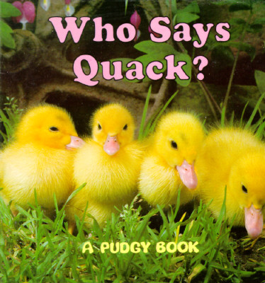 Who Says Quack? By Smith, Jerry