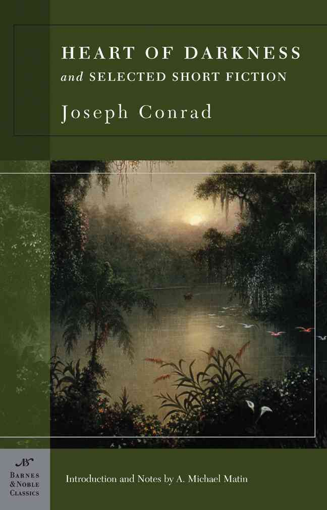 Heart of Darkness and Selected Short Fiction By Conrad, Joseph/ Matin, A. Michael (INT)/ Stade, George (CON)